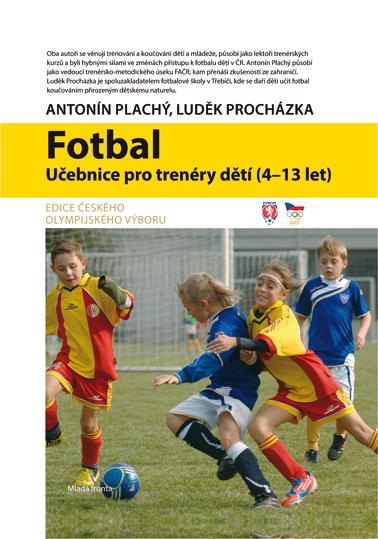 Fotbal - Učebnice pro trenéry dětí (4-13 let)